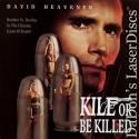 Kill Or Be Killed Rare LaserDisc Heavener Nuzzolo Action *CLEARANCE*